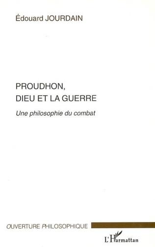 Couverture Proudhon, Dieu et la guerre
