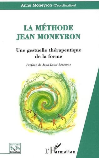 Couverture La Méthode Jean Moneyron