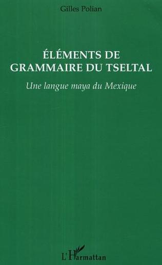 Couverture Eléments de grammaire du Tseltal