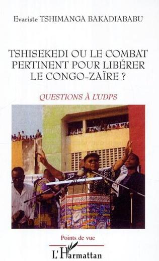 Couverture Le combat d'Etienne tshisekedi vu par ses compatriotes, par les occidentaux et par certains leaders politiques africains