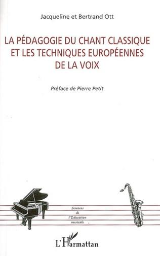Couverture La pédagogie du chant classique et les techniques européennes de la voix