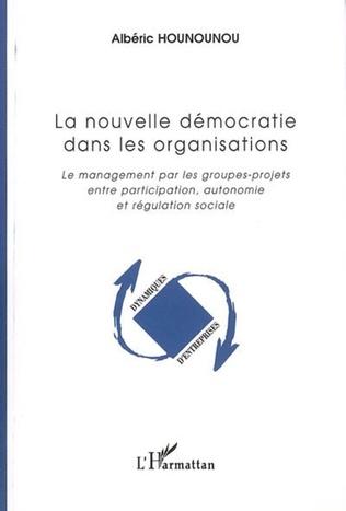 Couverture La nouvelle démocratie dans les organisations