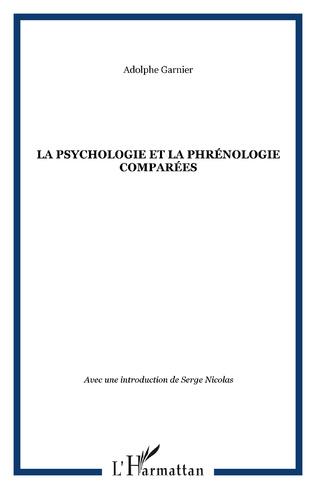 Couverture La psychologie et la phrénologie comparées