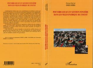 Couverture Pouvoirs locaux et gestion foncière dans les villes d'Afrique de l'Ouest