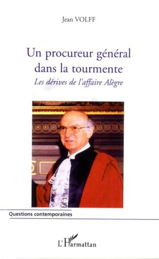 Couverture Un procureur général dans la tourmente