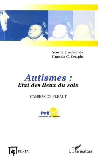 Couverture Autismes : Etat des lieux du soin