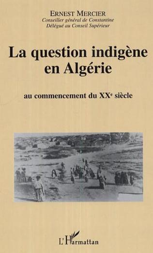 Couverture La question indigène en Algérie