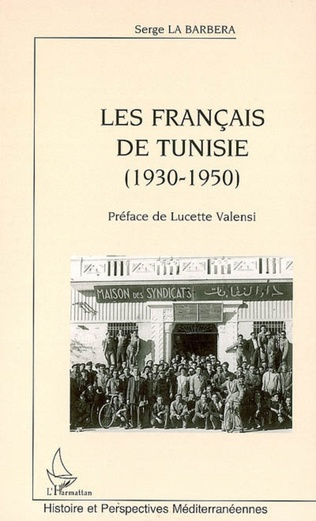 Couverture Les Français de Tunisie (1930-1950)