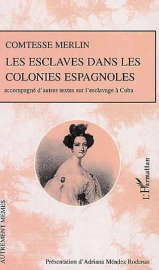 Couverture Les esclaves dans les colonies espagnoles