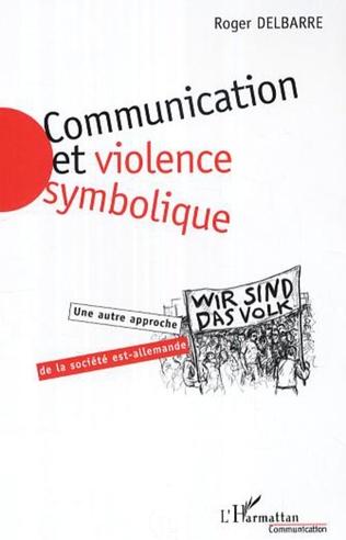 Couverture Communication et violence symbolique