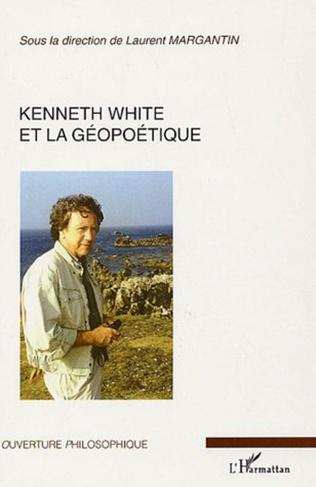 Couverture Kenneth White et la géopoétique