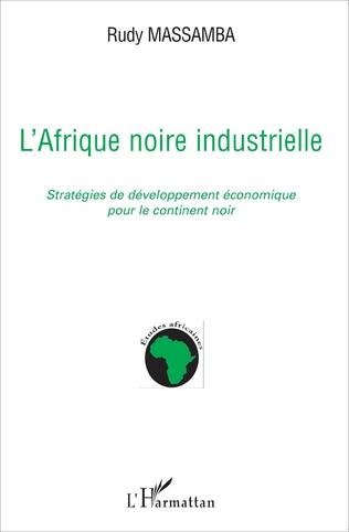 Couverture L'Afrique noire industrielle