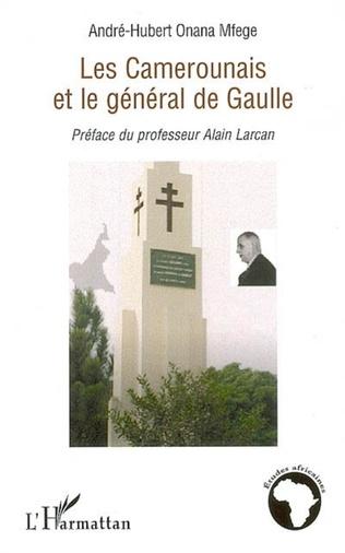 Couverture Les Camerounais et le Général de Gaulle