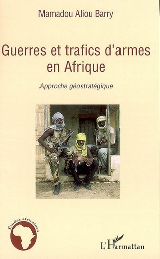 Couverture Guerres et trafics d'armes en Afrique