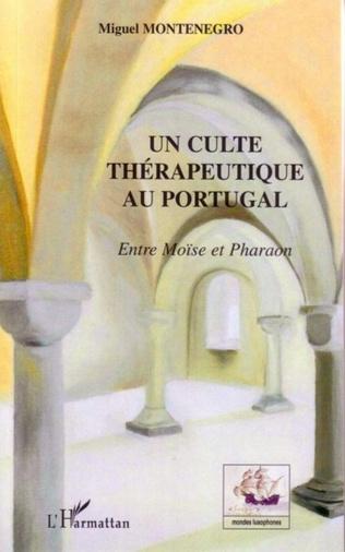 Couverture Un culte thérapeutique au Portugal