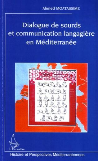 Couverture Dialogue de sourds et communication langagière en Méditerranée