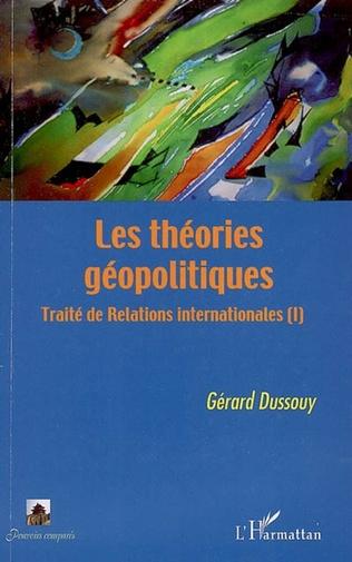 Couverture Les théories géopolitiques