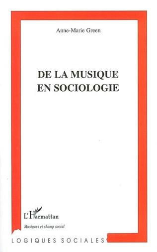 Couverture De la musique en sociologie
