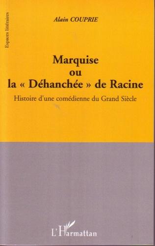 Couverture Marquise ou la Déhanchée de Racine