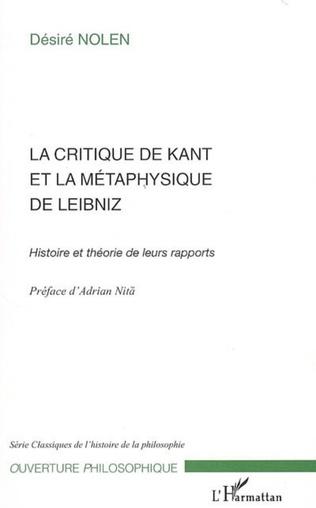 Couverture La Critique de Kant et la métaphysique de Leibniz