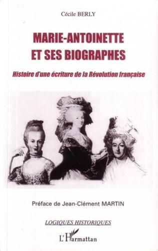 Couverture Marie-Antoinette et ses biographes
