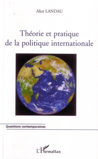 Couverture Théorie et pratique de la politique internationale