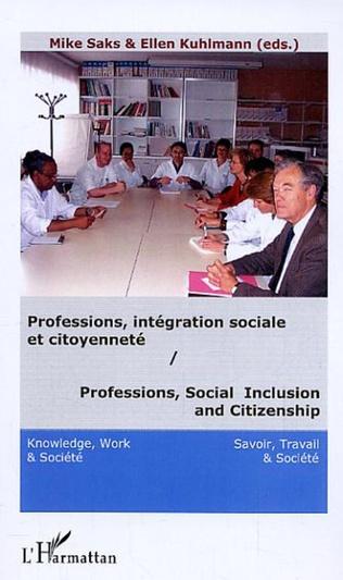Couverture Professions, intégration sociale et citoyenneté / Professions, Social Inclusion and Citizenship