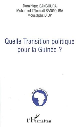 Couverture Quelle transition politique pour la Guinée ?