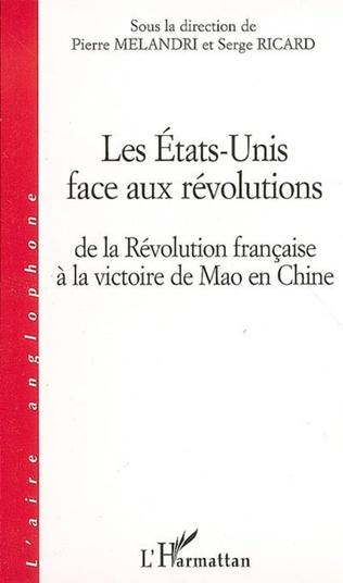 Couverture Les Etats-Unis face aux révolutions