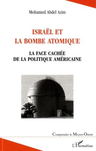Couverture Israël et la bombe atomique