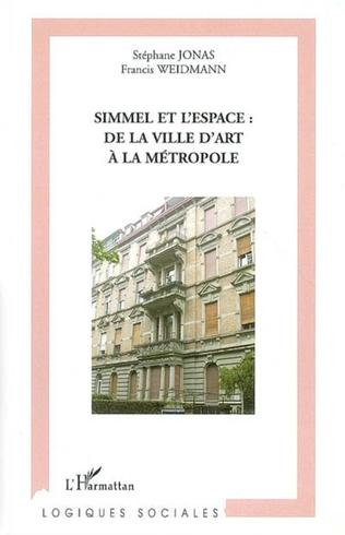 Couverture Simmel et l'espace: de la ville d'art à la métropole