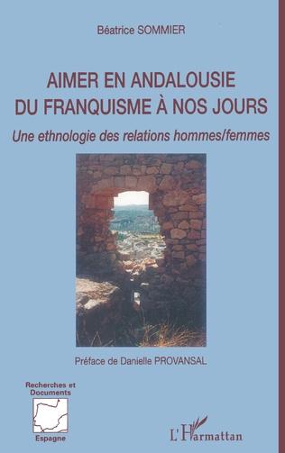 Couverture Aimer en Andalousie du franquisme à nos jours
