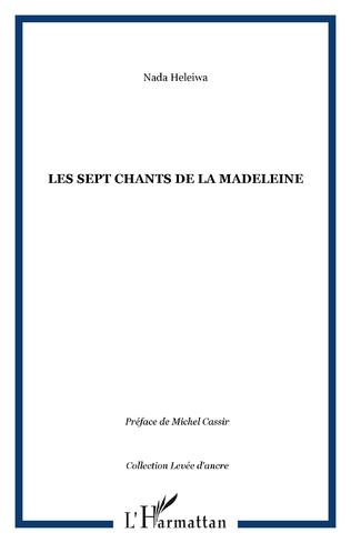 Couverture Les sept chants de la Madeleine