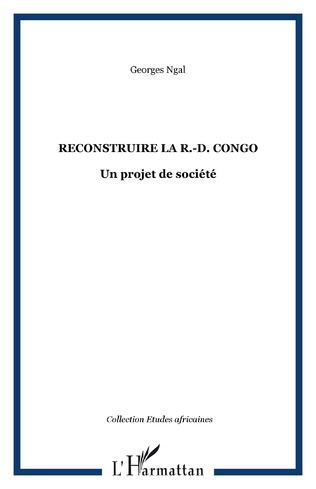Couverture Reconstruire la R.-D. Congo