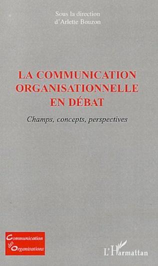 Couverture La communication organisationnelle en débat
