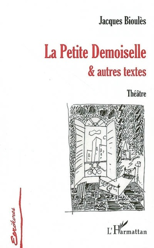 Couverture La Petite Demoiselle et autres textes