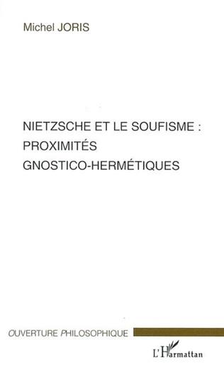 Couverture Nietzsche et le soufisme : proximités gnostico-hermétiques