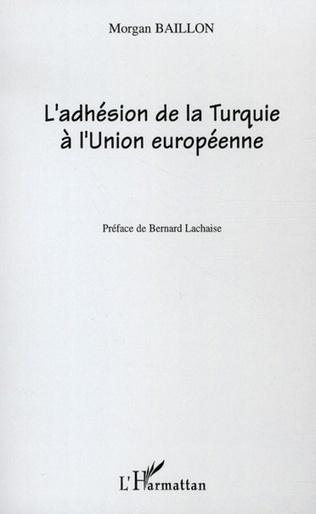 Couverture L'Adhésion de la Turquie à l'Union européenne