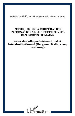 Couverture L'éthique de la coopération internationale et l'effectivité des droits humains