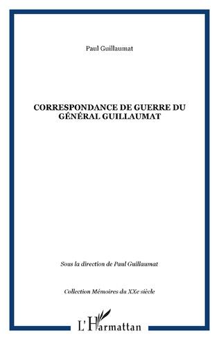 Couverture Correspondance de guerre du Général Guillaumat