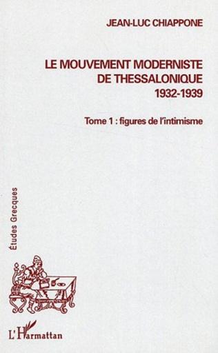 Couverture Le mouvement moderniste de Thessalonique (1932-1939)