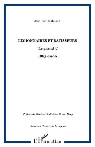 Couverture Légionnaires et bâtisseurs