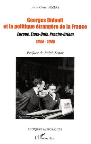 Couverture Georges Bidault et la politique étrangère de la France