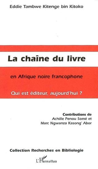 Couverture La Chaîne du livre en Afrique noire francophone