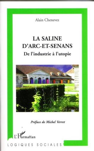 Couverture La Saline d'Arc-et-Senans