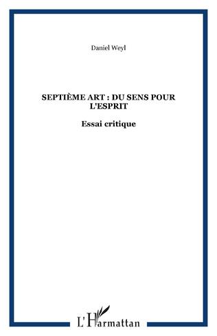 Couverture Septième art : du sens pour l'esprit