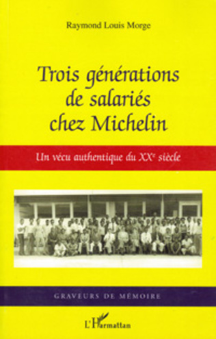 Couverture Trois générations de salariés chez Michelin
