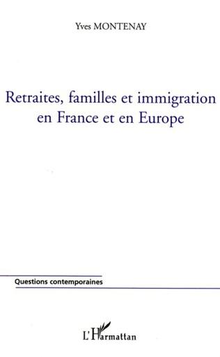 Couverture Retraites, familles et immigration en France et en Europe