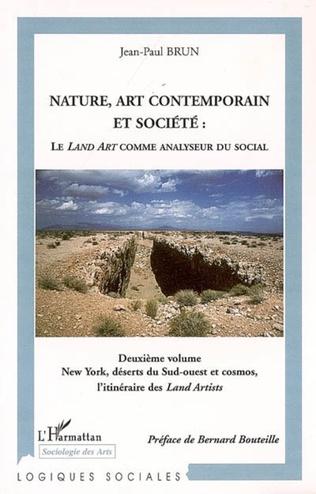 Couverture Nature, art contemporain et société: Le Land Art comme analyseur du social