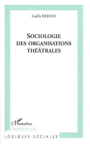 Couverture Sociologie des organisations théâtrales